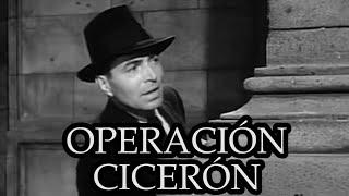Operacion ciceron pelicula completa en espanol