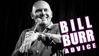 Bill Burr Advice: I Fell in Love With a F*ckboy