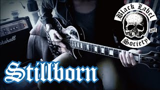 Black Label Society - Stillborn  : by Gaku