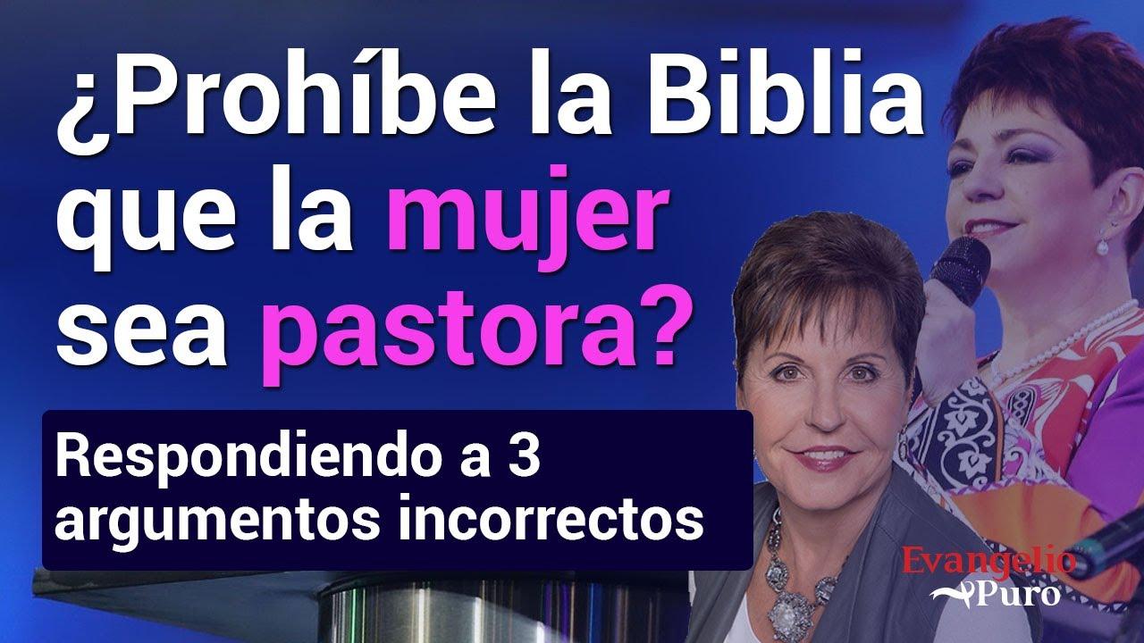 Prohíbe la Biblia que la mujer sea pastora? Respondiendo a 3 ...