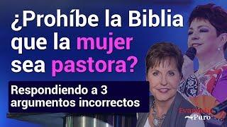 ¿Prohíbe la Biblia que la mujer sea pastora? Respondiendo ...