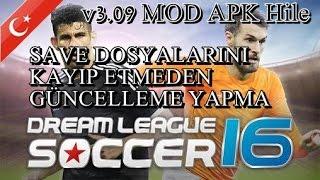Hile Güncelleme Yapma! - Dream League Soccer 2016 - V3.09 MOD APK Hileli | Android - Türkçe