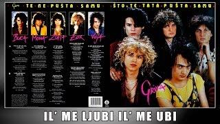 GRIVA - IL ME LJUBI IL ME UBI /1988