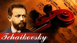 Instrumental Music for Relaxation, Classical Music, Soothing Music, Relax, Tchaikovsky, ♫E195