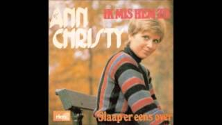 1976 ANN CHRISTY ik mis hem zo YouTube Videos