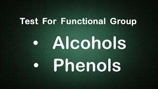 Test for Functional Group ALCOHOLS & PHENOLS Experiment Edunovus Online Smart Practicals