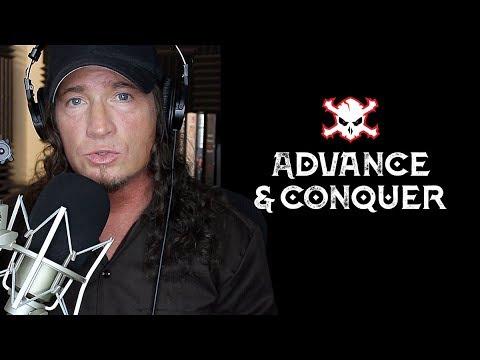 Advance & Conquer  Episode 1