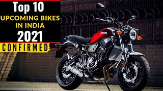 Top 10 |Upcoming Bikes In India 2021|Confirmed Upcoming Bikes 2021 |Upcoming Bikes 2021|Exclusive 🔥