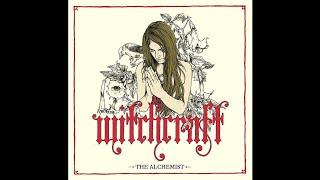 Witchcraft - The Alchemist (Parts 1, 2 & 3)