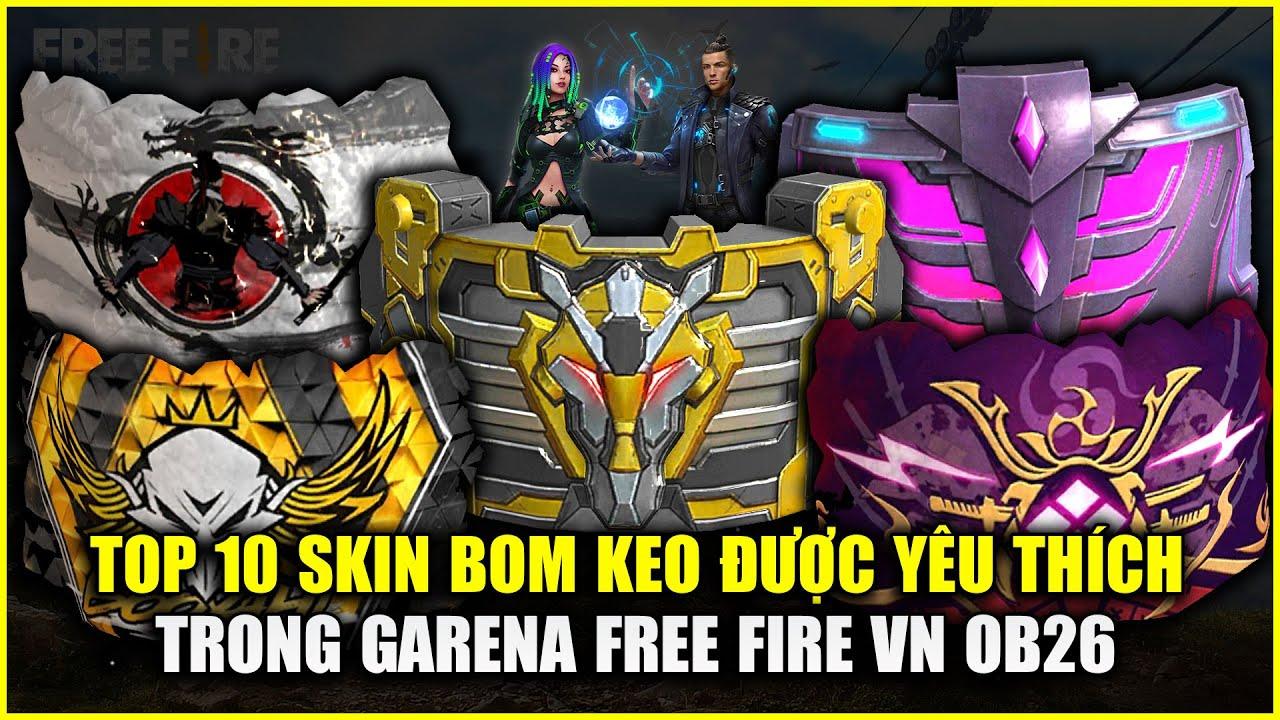 Free Fire | TOP 10 Bom Keo Được Yêu Thích Nhất Free Fire Việt Nam OB26 | Rikaki Gaming