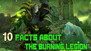 World of Warcraft - 10 Facts About The Burning Legion