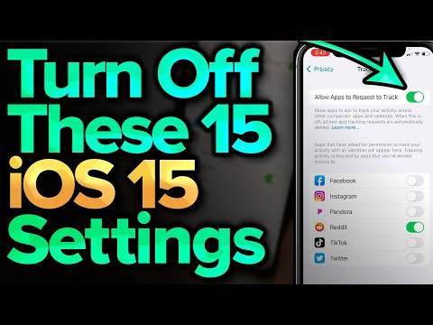 iOS 15 Settings You Need To Turn Off Now