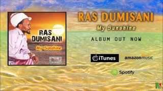 my sunshine by ras dumisani