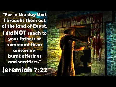 Passover: The Pagan Beginnings   YHWH Didn't Ask For Sacrifices Jeremiah 7:22