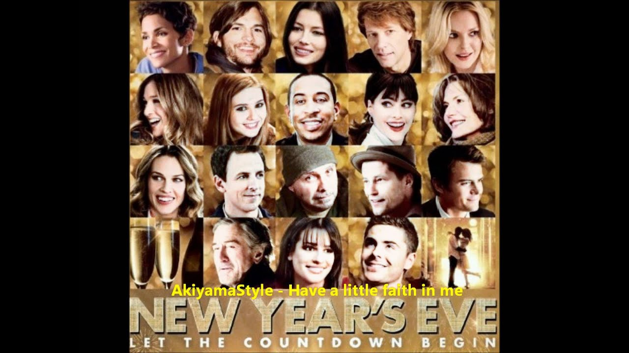 New Year's Eve - Have A Little Faith In Me Jon Bon Jovi ...