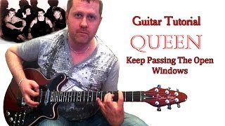 Keep Passing The Open Windows - Queen - guitar tutorial