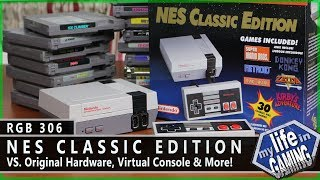 RGB306 :: The NES Classic Edition VS. Original Hardware, Virtual Console & More / MY LIFE IN GAMING