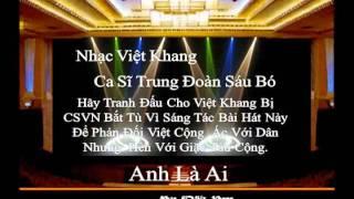 Việt Nam Tôi Đâu và Anh Là Ai - Tôi Hát Vì Việt Khang Bị Tù Đày