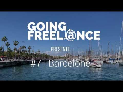 GOING FREELANCE #7 : BARCELONE