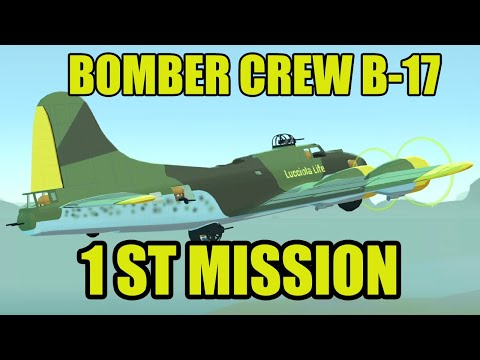 BOMBER CREW USAAF B-17 First Mission Part 1 |