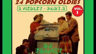 JUKE BOX FAVORITES 24 POPCORN OLDIES VOL.1 - ( 8 Medley Part.3 )
