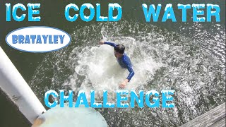 Ice Cold Water Challenge (wk 222) | Bratayley