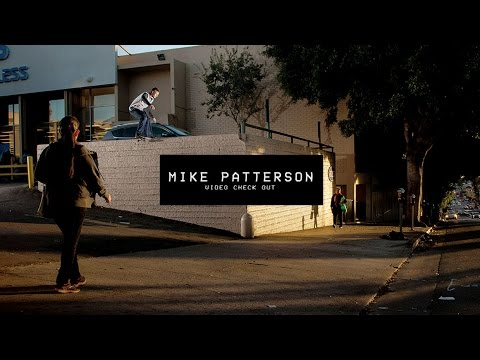 Video Check Out: Mike Patterson | TransWorld SKATEboarding