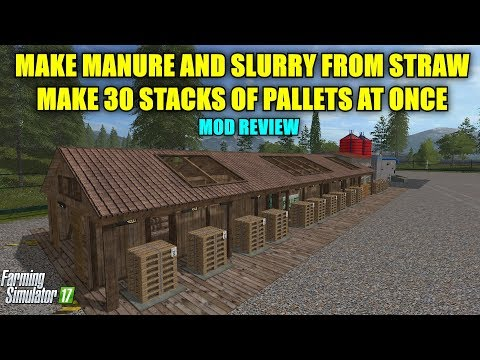 """Farming Simulator 17 - Manure Production Plant & Sawmill Pallet Production Only """"Mod Review"""""""