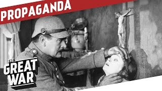 Reaching the Masses - Propaganda Film During World War 1 I THE GREAT WAR Special