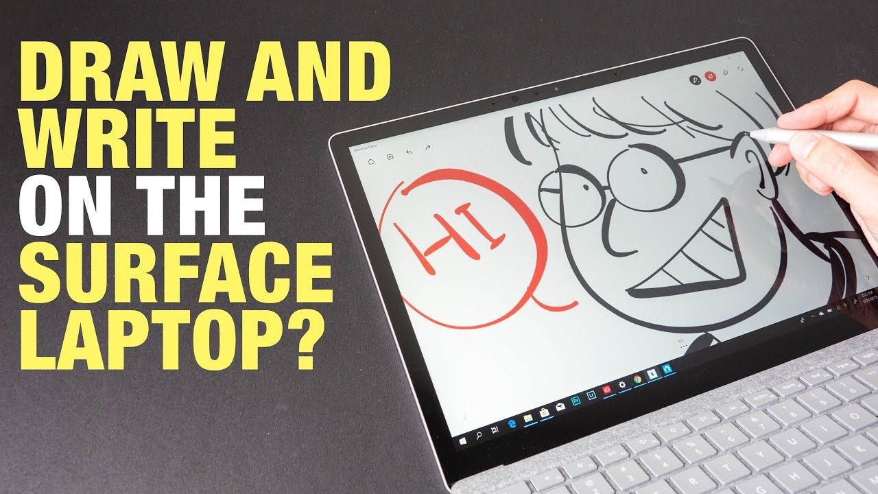 Can You Draw & Write on the Surface Laptop?