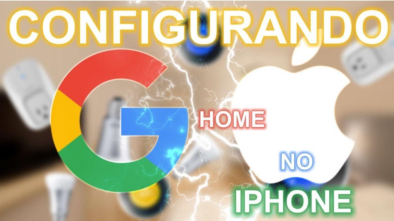 Configurando Google home em um Iphone e reconhecendo o portugues br