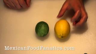 Mexican Food - How to tell the difference between a Lime and a Lime.