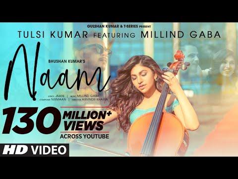 Naam Official Video | Tulsi Kumar Feat. Millind Gaba | Jaani |Nirmaan,Arvindr Khaira | Bhushan Kumar