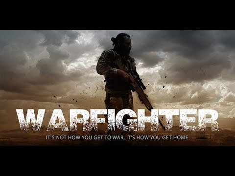 WARFIGHTER - Official Movie Trailer - 4K HD