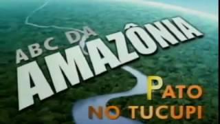 ABC da Amazônia: Pato no Tucupi - Globo (2009)