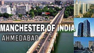 AHMEDABAD : Manchester Of India  Plenty facts Ahmedabad - Largest city Of Gujarat Ahmadabad City