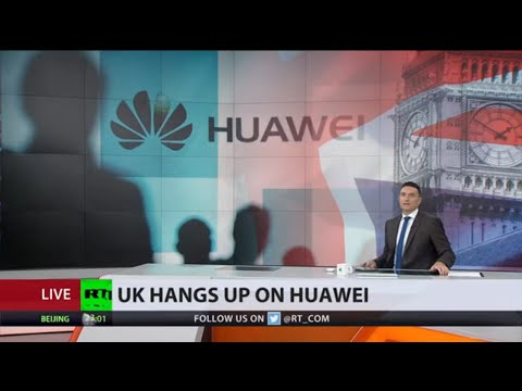 UK bans China's HUAWEI 5G tech, orders full removal by 2027
