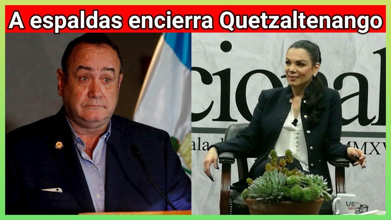 Karina G. Rottmann  indica que Giammattei a espaldas del pueblo encierra Quetzaltenango