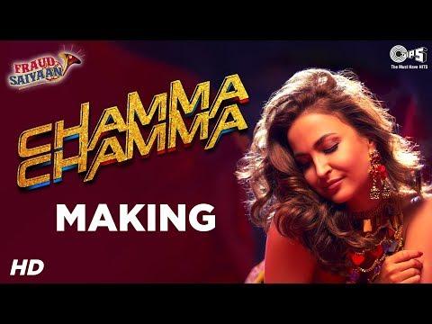 Chamma Chamma Song Making - Fraud Saiyaan | Elli AvrRam, Arshad Warsi | Neha Kakkar, Tanishk
