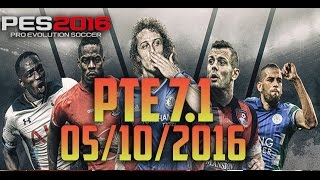 [PES 2016] PTE Patch 7.1 - RELEASED 05/10/2016 TORRENT + Archive