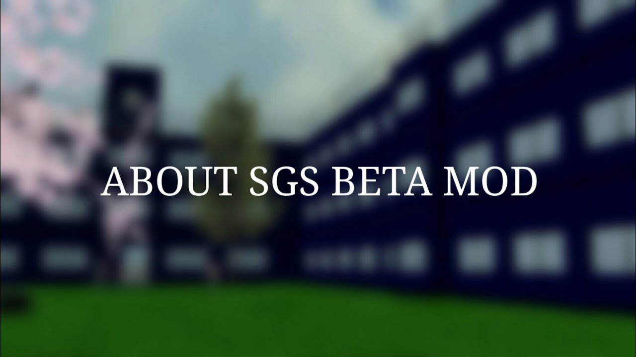 About SGS beta mod (important!)