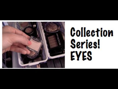 Makeup Collection! Pt. 3: EYES thumbnail