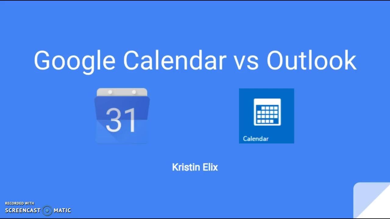 Google Calendar vs Outlook