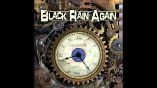 Into The Nightmare - Black Rain Again - Clockwork