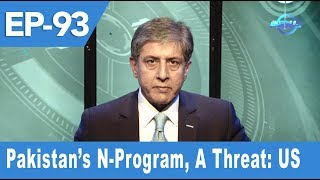 Indus Special with Ejaz Haider | Pakistan's N-Program, A Threat: US | Ep 93 | Indus News