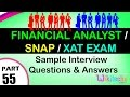 Financial Analyst Interview  Questions | Snap |  XAT Exam Top most interview questions and answers