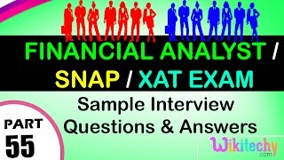 Financial Analyst Interview  Questions   Snap    XAT Exam Top most interview questions and answers