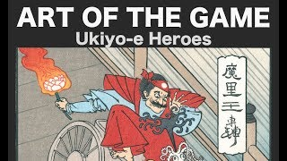 ART OF THE GAME: Ukiyo-e Heroes Documentary Trailer