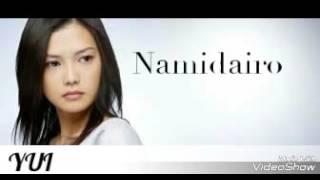 Gambar cover YUI Yoshioka NAMIDAIRO Lyrics Original Version