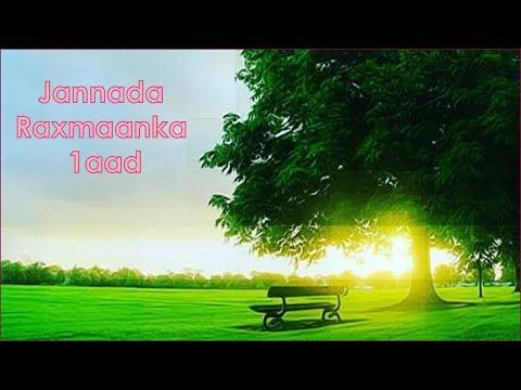 JANNADA RAXMAANKA 1aad┇Hoyga Mu'miniinta ᴴᴰ┇ Waynida Jannada